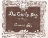 The Curlydog Story